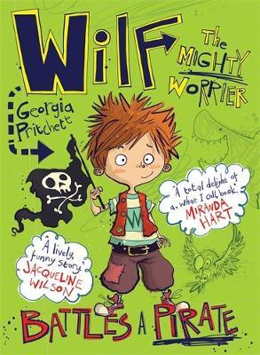 Battles a Pirate (Wilf the Mighty Worrier #2)