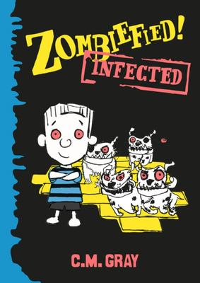 Infected (Zombiefied! #2)
