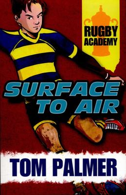 Surface to Air (Rugby Academy #2) (RA8 IA8-12)