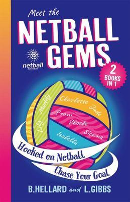 Hooked on Netball & Chase Your Goal (Netball Gems Bindup #1-2)