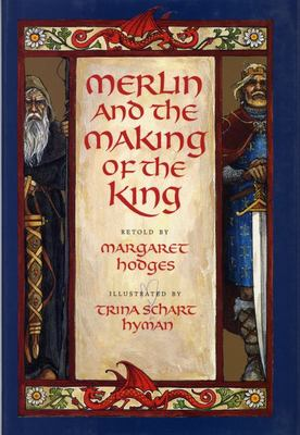 Merlin and the Making of a King