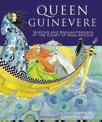 Queen Guinevere: Other Stories from the Court of King Arthur