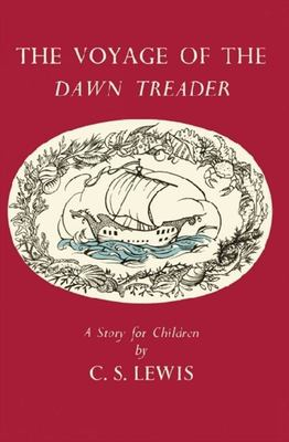 Voyage of the Dawn Treader (Chronicles of Narnia #5 Celebration Edition)