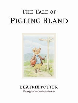 The Tale of Pigling Bland (Classic Edition #15)