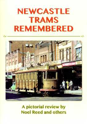 Newcastle Trams Remembered