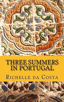 Three Summers in Portugal