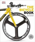 The Bicycle Book (The Definitive Visual History)