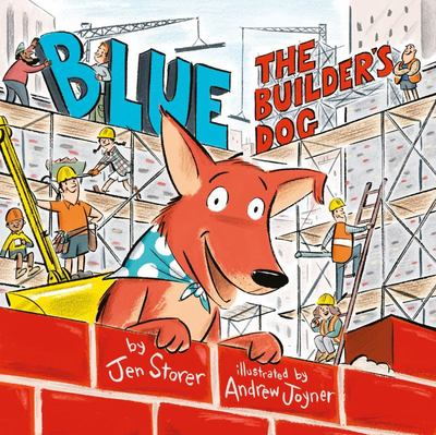 Blue the Builder's Dog