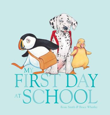 My First Day at School (HB)