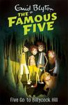 Five Go to Billycock Hill (#16 Famous Five)