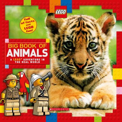 Big Book of Animals (A LEGO Adventure in the Real World)