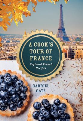A Cook's Tour of France