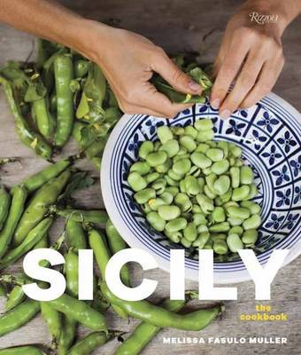 Sicily: The Cookbook