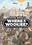 Where's the Wookiee? (Star Wars Search & Find Activity Book)