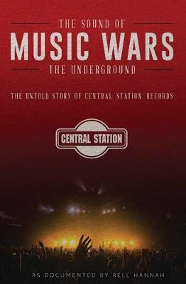 Music Wars: The Sound of the Underground