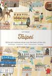 Taipei CITIx60: 60 Local Creatives Bring You the Best of the City