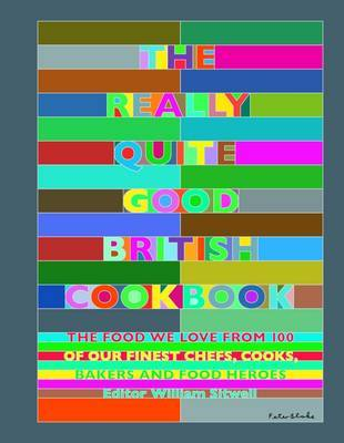 The Really Quite Good British Cookbook