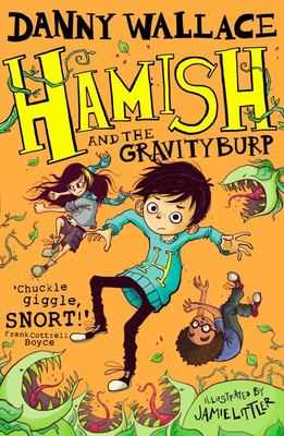 Hamish and the Gravity Burp (Hamish #3)