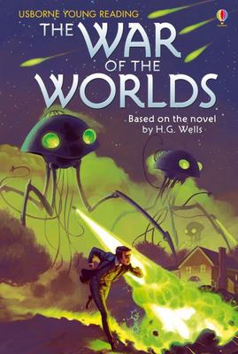 The War of the Worlds (Usborne Young Reading Series 3)