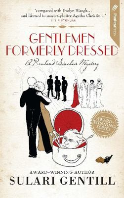 Gentlemen Formerly Dressed (Rowland Sinclair #5)