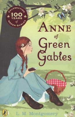 Anne of Green Gables (#1 Centenary Edition)