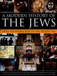 A Modern History of the Jews from the Middle Ages to the Present Day
