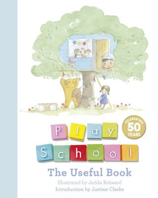 The Useful Book (Play School 50th Anniversary Edition)