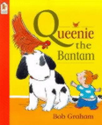 Queenie & the Bantam