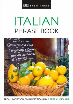 Italian: Eyewitness Travel Phrase Book