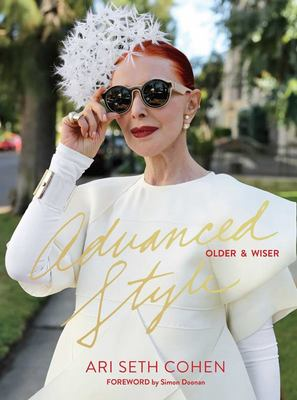 Advanced Style - Older and Wiser