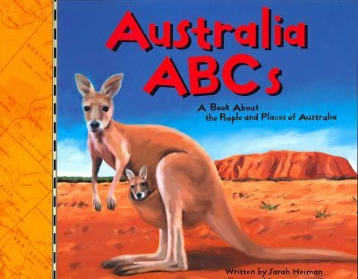 Australia ABCsA Book about the People and Places of Australia