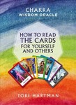 Chakra Wisdom Oracle : How to Read the Cards for Yourself and Others