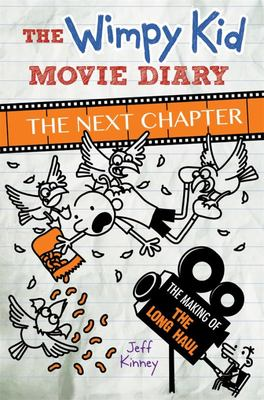 The Next Chapter (The Wimpy Kid Movie Diary)
