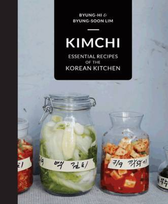 Kimchi  Essential Recipes of the Korean Kitchen