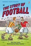 The Story of Football (Usborne Young Reading Series 2)
