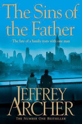 The Sins of the Father (Clifton Chronicles #2) DO NOT ORDER