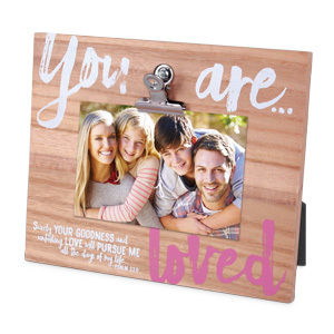 You are Loved photo frame metal Psalm 23:6