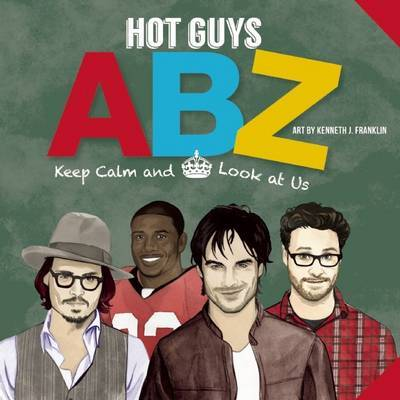 Hot Guys Abz: Stay Calm and Look at Us