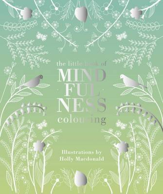 Little Book of Mindfulness Colouring