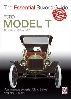 Ford Model T : All Models 1909 to 1927