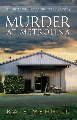 Murder at the Metrolina (Amanda Rittenhouse Mystery #1)