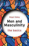 Men and Masculinity: the Basics