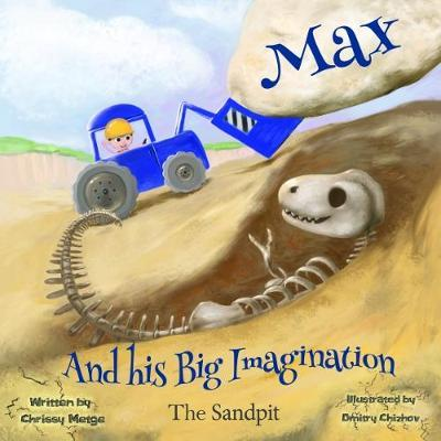The Sandpit (Max And His Big Imagination)