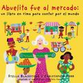 Abuelita Fue Al Mercado a Round-The World Counting Rhyme (Spanish only)