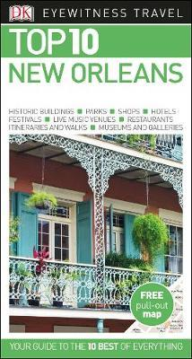 New Orleans Top 10 Travel Guide