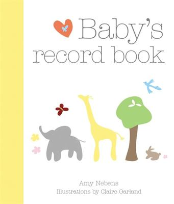 Baby's Record Book: Your First Five Years