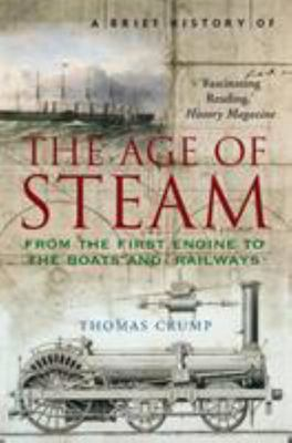 A Brief History of the Age of Steam