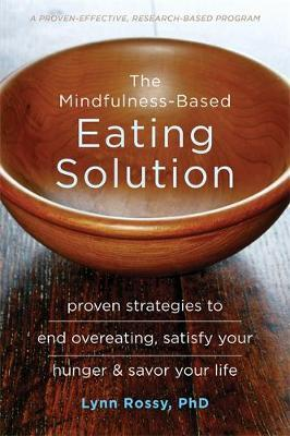 Mindfulness-Based Eating Solution, The