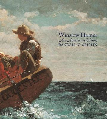 Winslow Homer. An American Vision