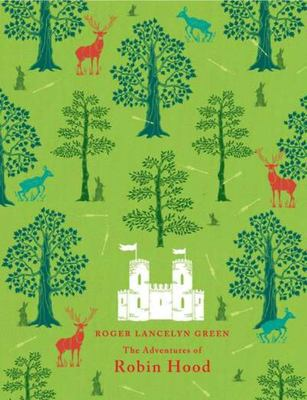 The Adventures of Robin Hood (Puffin Clothbound Classics)